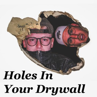 Holes In Your Drywall