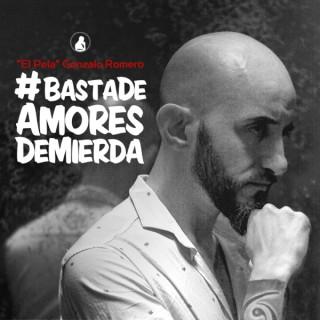 #Basta de Amores de Mierda