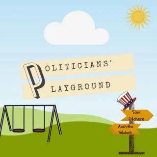 Politicians' Playground
