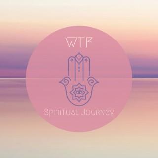 WTF Spiritual Journey