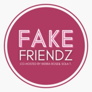 Fake Friendz