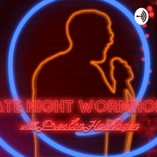 Late Night Wormhole