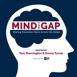 Mind the Gap: Making Education Work Across the Globe