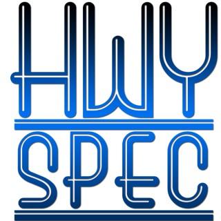 HWYSpec Hot Takes