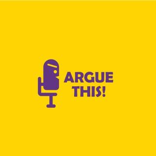 Argue This!