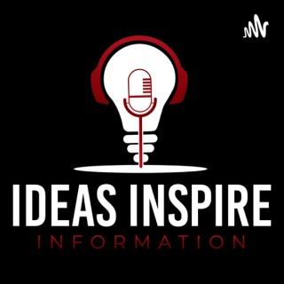 Ideas Inspire Information