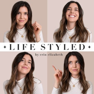 Life Styled Podcast