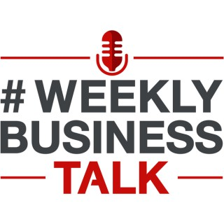 Weekly Business Talk