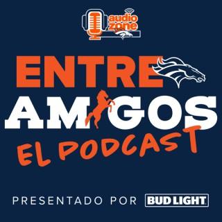 Entre Amigos, El Podcast - Official Denver Broncos Podcast