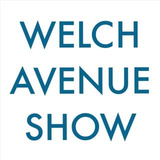 Welch Avenue Show (HD)