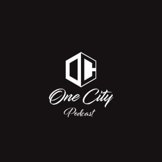 One City Podcast