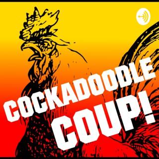 Cockadoodle Coup!