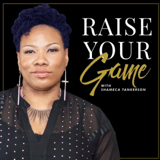 Raise Your Game Podcast