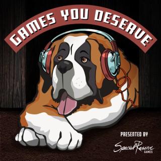 Games You Deserve