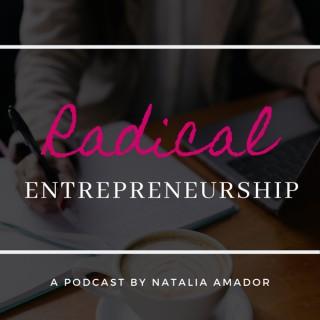 Radical Entrepreneurship