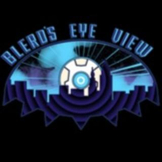 Blerd's Eyeview