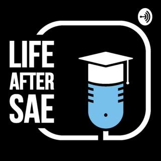 Life After SAE