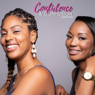 Confidence & Confusion