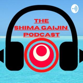 Shima Gaijin Podcast