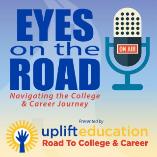 Eyes on the Road: Navigating the College & Career Journey