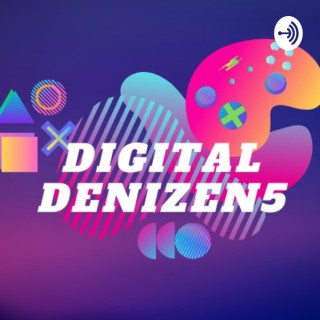 Digital Denizens