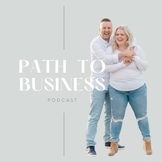 Path to Business