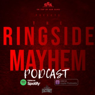 Ringside Mayhem presented by the SSAW Network