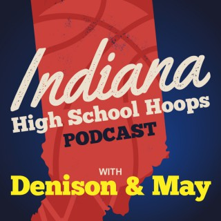 Indiana High School Hoops Podcast