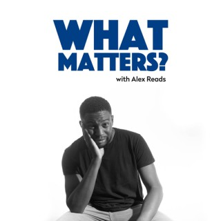 What Matters With Alex Reads