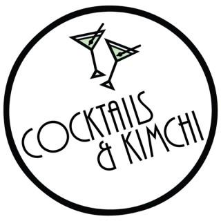 Cocktails & Kimchi