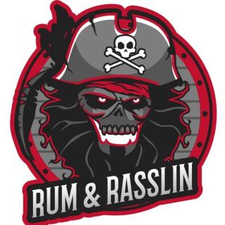 Rum & Rasslin