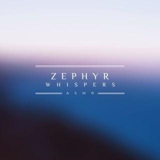 Zephyr Whispers ASMR - MOVING