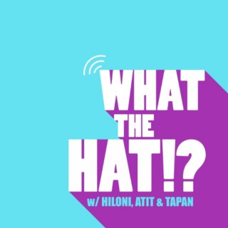 What the HAT!?