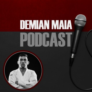 Demian Maia Podcast