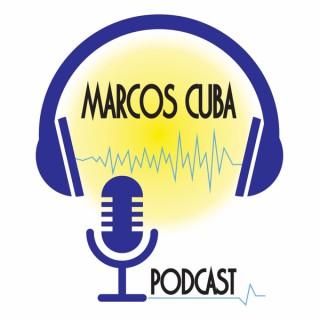 MARCOS CUBA PODCAST