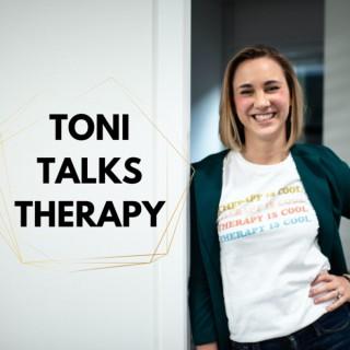Toni Talks Therapy