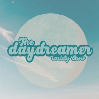 The Daydreamer Variety Show