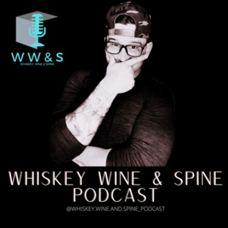 Whiskey Wine and Spine
