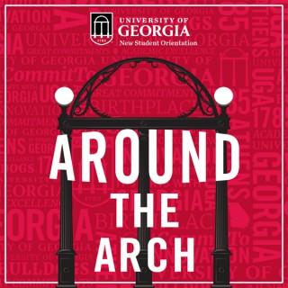 Around The Arch: A UGA Orientation Podcast