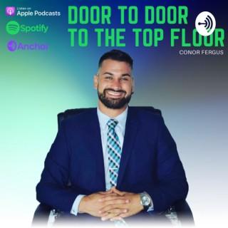Conor Fergus Presents..Door to Door to the Top Floor