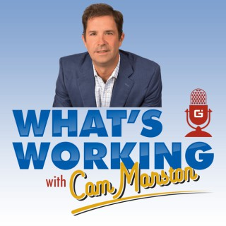 What's Working with Cam Marston