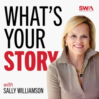 What's Your Story: How Leaders Tell Stories to Influence and Connect with Audiences