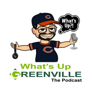 Whats Up Greenville's Podcast