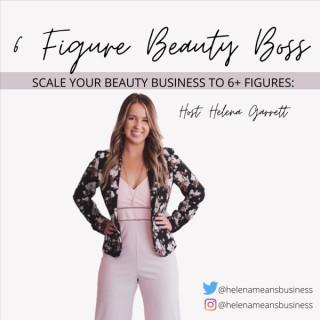 6 Figure Beauty Boss