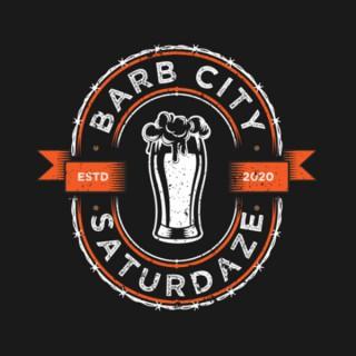 Barb City Saturdaze