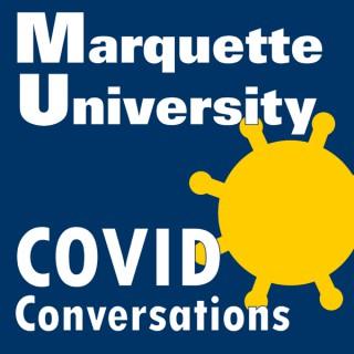 Marquette University's COVID Conversations