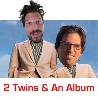 2 Twins & An Album