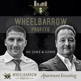 Wheelbarrow Profits Podcast: Multifamily Real Estate Investment