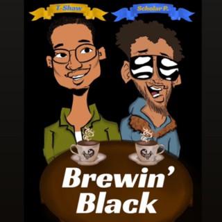 Brewin' Black