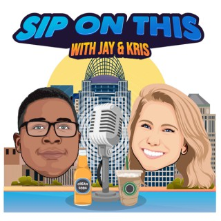 Sip On This with Jay & Kris